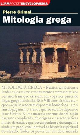 Capa do livro Mitologia Grega, de Pierre Grimal