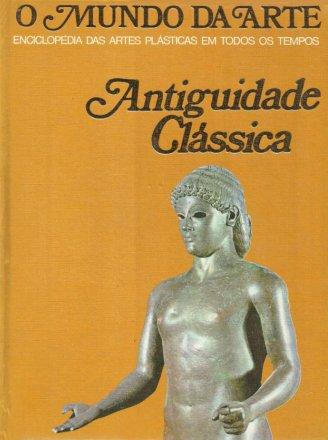 Capa do livro O Mundo da Arte: Antiguidade Clássica, de Donald E. Strong