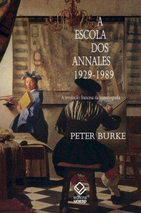 Capa do livro A Escola dos Annales 1929-1989, de Peter Burke