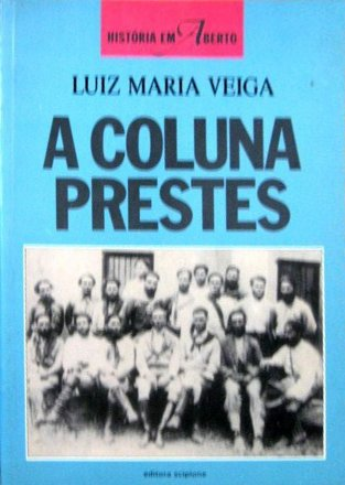 Capa do livro A Coluna Prestes, de Luiz Maria Veiga