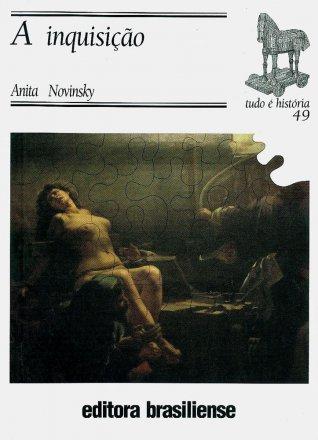 Capa do livro A Inquisição, de Anita Novinsky