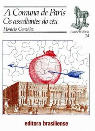 Capa do livro: A Comuna de Paris - Os assaltantes do céu