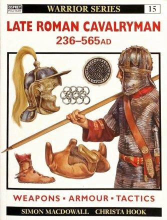 Capa do livro Late Roman Cavalryman 236-565 AD, de Simon MacDowall