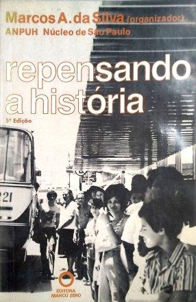 Capa do livro Repensando a História, de Marcos A. da Silva (org.)