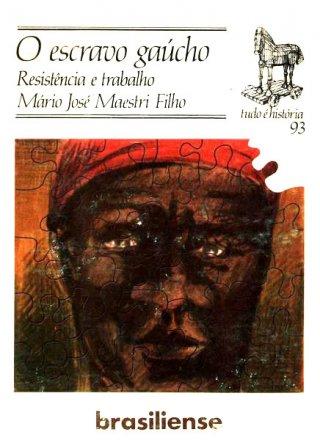 Capa do livro O escravo gaúcho, de Mário José Maestri Filho