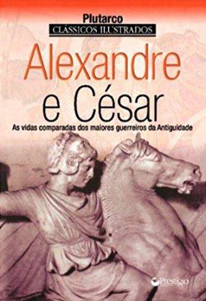 Capa do livro Alexandre e César, de Plutarco