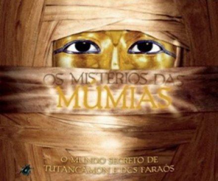 Capa do livro Os Mistérios das Múmias, de Joyce Tyldesley