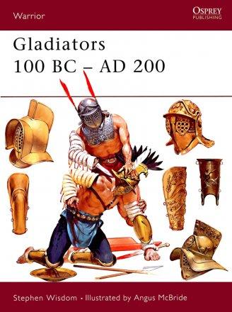 Capa do livro Gladiators 100 BC - AD 200, de Stephen Wisdom