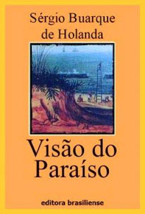 Capa do livro Visão do Paraíso, de Sérgio Buarque de Holanda