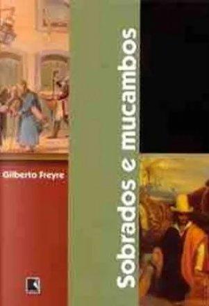 Capa do livro Sobrados e Mucambos, de Gilberto Freyre