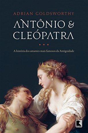Capa do livro Antônio & Cleópatra, de Adrian Goldsworthy