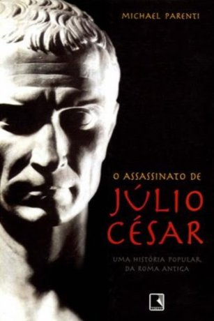 Capa do livro: O Assassinato de Júlio César