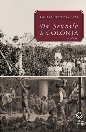 Capa do livro Da Senzala à Colônia, de Emília Viotti da Costa