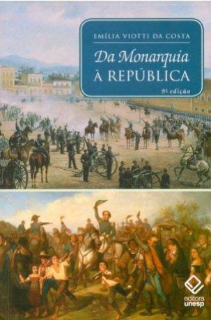 Capa do livro Da Monarquia à República, de Emília Viotti da Costa
