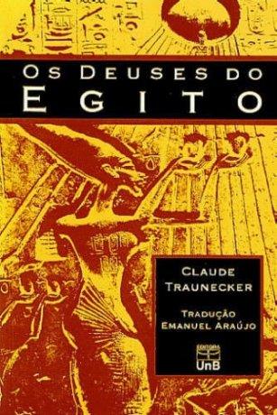 Capa do livro Os Deuses do Egito, de Claude Traunecker