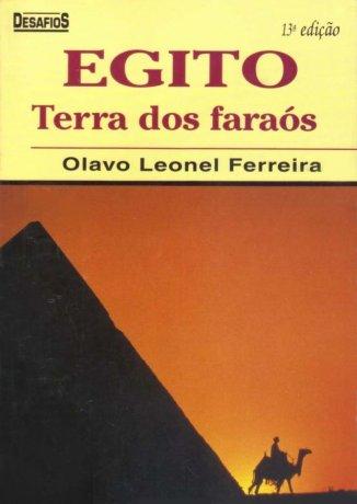 Capa do livro Egito - Terra dos Faraós, de Olavo Leonel Ferreira