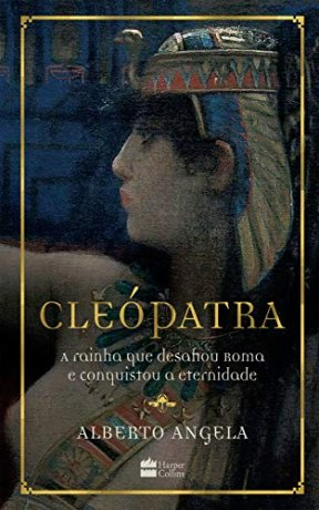 Capa do livro Cleópatra, de Alberto Angela