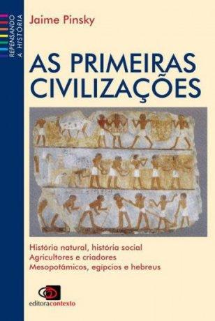 Capa do livro As Primeiras Civilizações, de Jaime Pinsky