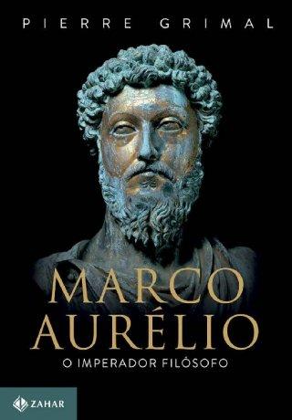 Capa do livro Marco Aurélio - O Imperador Filósofo, de Pierre Grimal