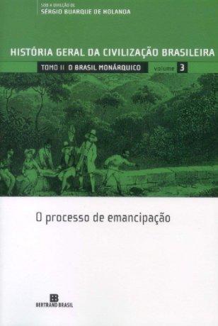 Capa do livro HGCB 3 - O processo de emancipação, de Sérgio Buarque de Holanda (org.)