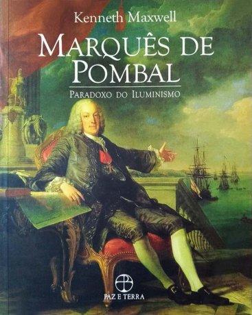 Capa do livro Marquês de Pombal - Paradoxo do Iluminismo, de Kenneth Maxwell