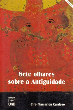 Capa do livro Sete olhares sobre a Antiguidade, de Ciro Flamarion Cardoso