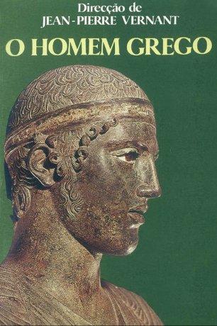 Capa do livro O Homem Grego, de Jean-Pierre Vernant (org.)