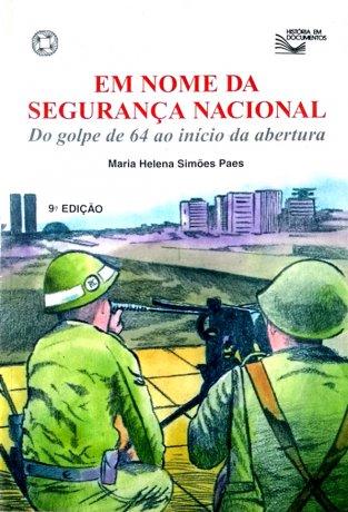 Capa do livro Em Nome da Segurança Nacional, de Maria Helena Simões Paes