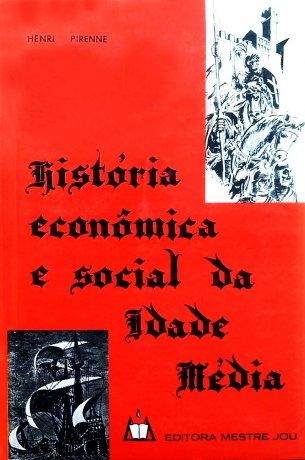 Capa do livro História econômica e social da Idade Média, de Henri Pirenne