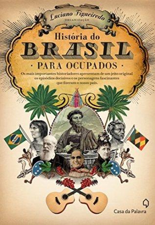 Capa do livro História do Brasil Para Ocupados, de Luciano Figueiredo