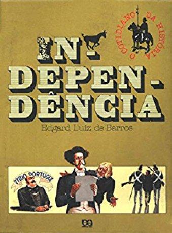 Capa do livro Independência, de Edgar Luiz de Barros