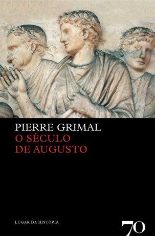 Capa do livro O Século de Augusto, de Pierre Grimal