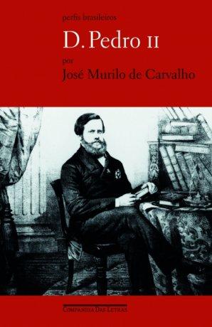 Capa do livro D. Pedro II, de José Murilo de Carvalho